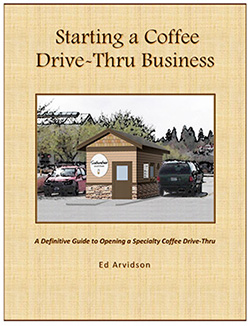 E-Book: Starting a Coffee Drive-Thru Business